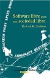 Softwere libre para una sociedad libre